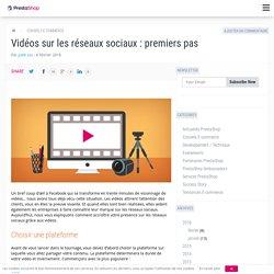 Vidéos sur les réseaux sociaux : premiers pas