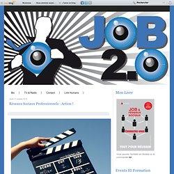 Réseaux sociaux professionnels : Action