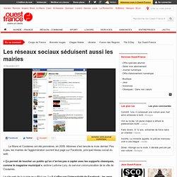 Les réseaux sociaux séduisent aussi les mairies - ouest-france.fr