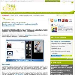 Le réseau social des réseaux sociaux s'appelle TodoBravo.com