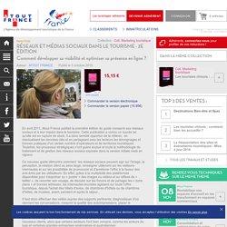 Réseaux et médias sociaux dans le tourisme - 2e édition