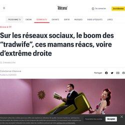 """Sur les réseaux sociaux, le boom des """"tradwife"""", ces mamans réacs, voire d'extrême droite"""