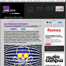 LES RÉSEAUX SOCIAUX TRANSFORMENT-ILS LA GUERRE