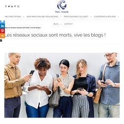 Les réseaux sociaux sont morts, vive les blogs ! - Encre Virtuelle