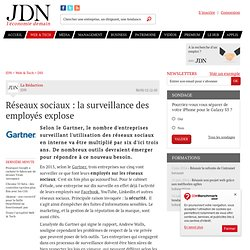 Réseaux sociaux : la surveillance des employés explose
