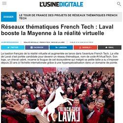 Réseaux thématiques French Tech : Laval booste la Mayenne à la réalité virtuelle