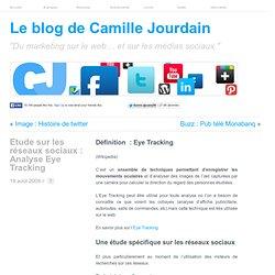 Etude sur les réseaux sociaux : Analyse Eye Tracking