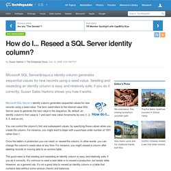 How do I... Reseed a SQL Server identity column? | Servers and Storage | TechRepublic.com