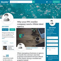 Why your PPC reseller company need a White label agency.