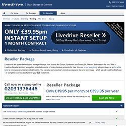 Reseller packages & pricing | Livedrive