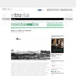 resenhasonline 116.02: Quando o cinema vira urbanismo