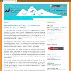 Reserva Paisajística Nor Yauyos Cochas ( Lima - Junin ) RPNYC: Reserva Paisajística Nor Yauyos Cochas un tesoro al alcance de Lima - El Comercio