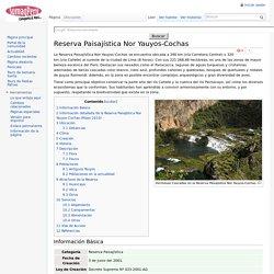 Reserva Paisajística Nor Yauyos-Cochas - Wiki Sumaq Peru