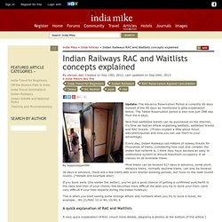 Indian Railways RAC (Reservation Against Cancellation) and Indian Railways Waitlists Explained - What RAC and Waitlists mean and how to understand them for the Indian Railways - The India Travel Forum