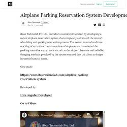Airplane Parking Reservation System Development - iFour Technolab - Medium