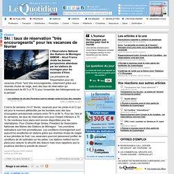 """Ski : taux de réservation """"très encourageants"""" pour les vacances de février - France sur Le Quotidien du Tourisme"""