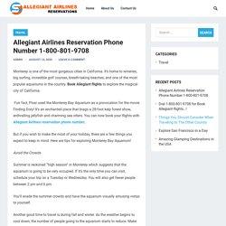 Allegiant Airlines Reservation Phone Number 1-800-801-9708 – Allegiant Airlines Reservations