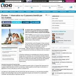Europe : 1 réservation sur 5 passera bientôt par les mobiles