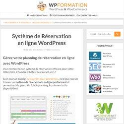 Système Réservation en Ligne WordPress et Plannings