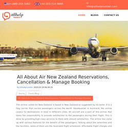 All About Air New Zealand Reservations, Cancellation & Manage Booking