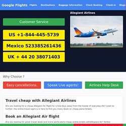 Get the important Allegiant Airlines Reservations information through Allegiant Airlines Phone Number