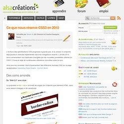 Ce que nous réserve CSS3 en 2010 - Alsacréations