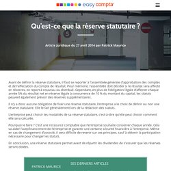 Qu'est-ce que la réserve statutaire ? - easy Compta