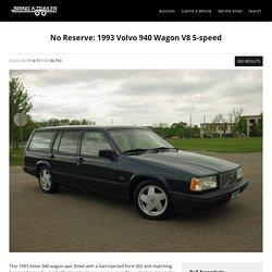 No Reserve: 1993 Volvo 940 Wagon V8 5-speed