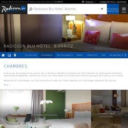 Réservez une chambre d'hôtel à Biarritz au Radisson Blu