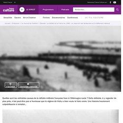 La défaite de la France en 1940 : un réservoir des fantasmes sur le délitement national