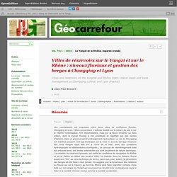 Villes de réservoirs sur le Yangzi et sur le Rhône : niveaux fluviaux et gestion des berges à Chongqing et Lyon