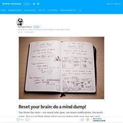 Reset your brain: do a mind dump!