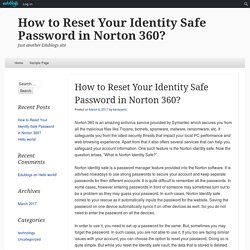 How to Reset Your Identity Safe Password in Norton 360?