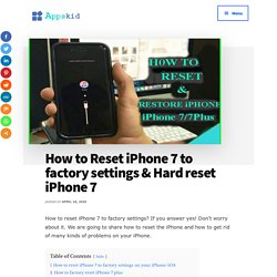 How to Reset iPhone 7 to factory settings & Hard reset iPhone 7