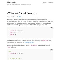 CSS reset for minimalists · Matt Smith