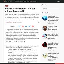 How to Reset Netgear Router Admin Password?