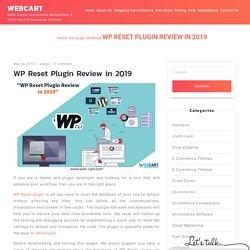 WP Reset Plugin Review in 2019 - Webcart