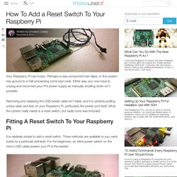 How To Add a Reset Switch To Your Raspberry Pi