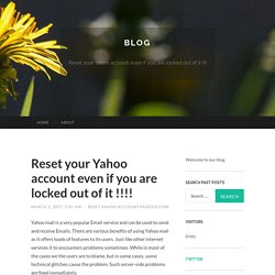 Reset your Yahoo account even if you are locked out of it !!!!
