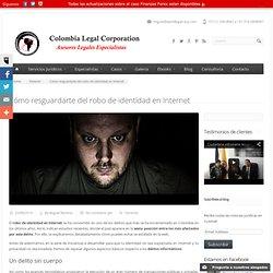 Cómo resguardarte del robo de identidad en Internet
