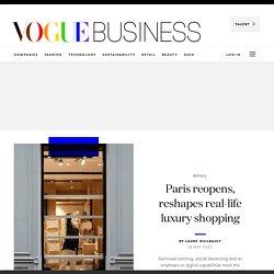 Paris reabre e traz novas maneiras de se consumir luxo - Vogue