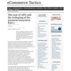 The year of APIs and the reshaping of the payment ecosystem: Part 1