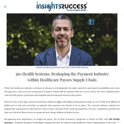 Reshaping the Payment Industry within Healthcare Payors Supply Chain
