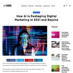 How AI Is Reshaping Digital Marketing in 2021 and Beyond