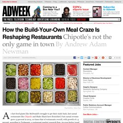 how-build-your-own-meal-craze-reshaping-restaurants-165206?utm_term=AWK_TodayPress&autm_source=sailthru&utm_content=buffer7ce7b&utm_medium=social&utm_source=twitter