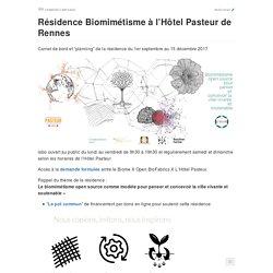 Résidence Biomimétisme à l'Hôtel Pasteur de Rennes