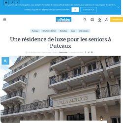 Une résidence de luxe pour les seniors à Puteaux - Le Parisien