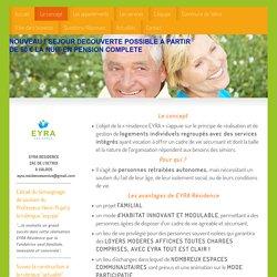 EYRA RESIDENCE SERVICE SENIORS VALROS - Le concept