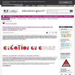 Création en cours, résidences de jeunes artistes dans les écoles et établissements scolaires