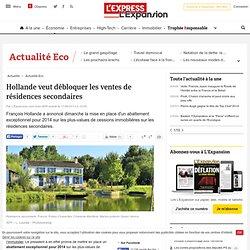 Hollande veut débloquer les ventes de résidences secondaires